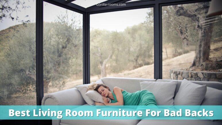 Best Living Room Furniture For Bad Backs