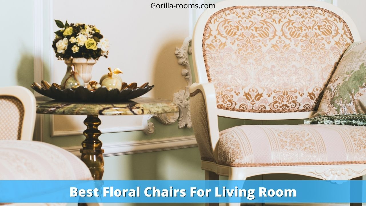 Best Floral Chairs For Living Room