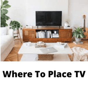 Where To Place TV
