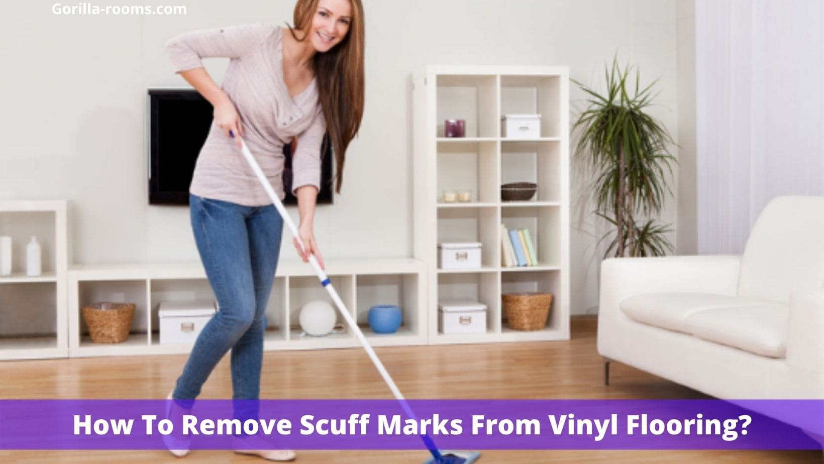How To Remove Scuff Marks From Vinyl Flooring