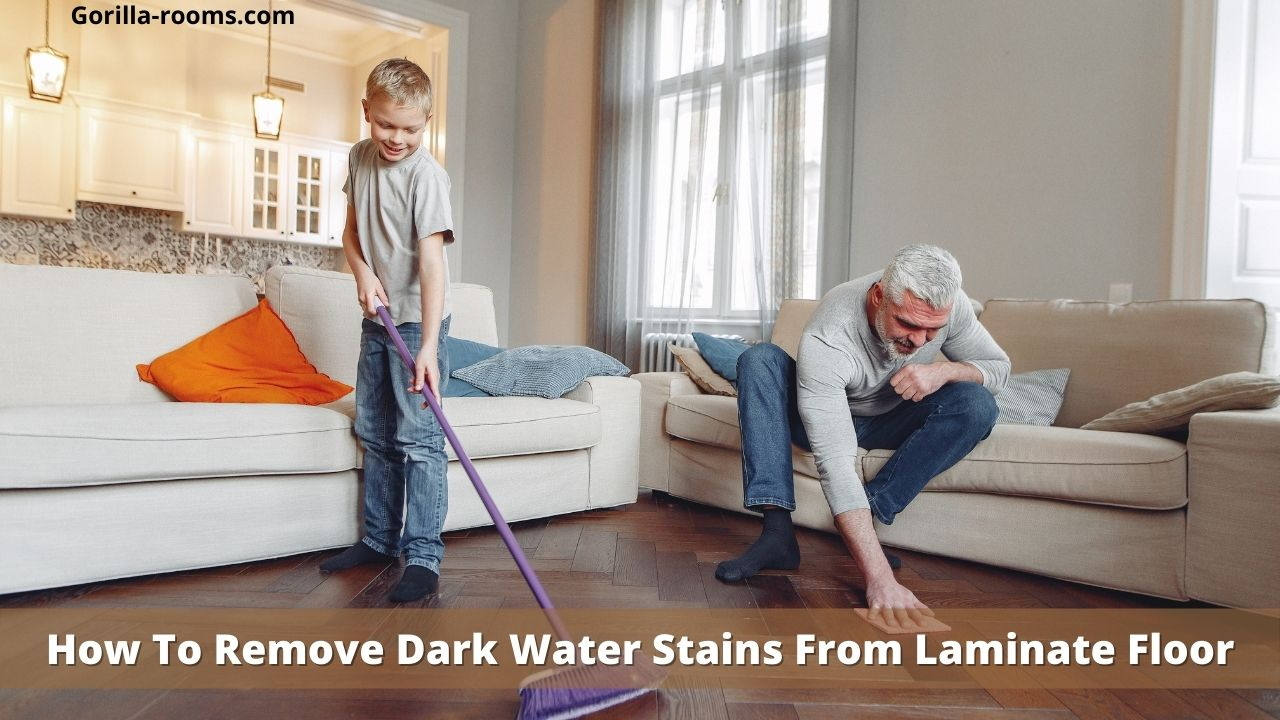 How To Remove Dark Water Stains From Laminate Floori
